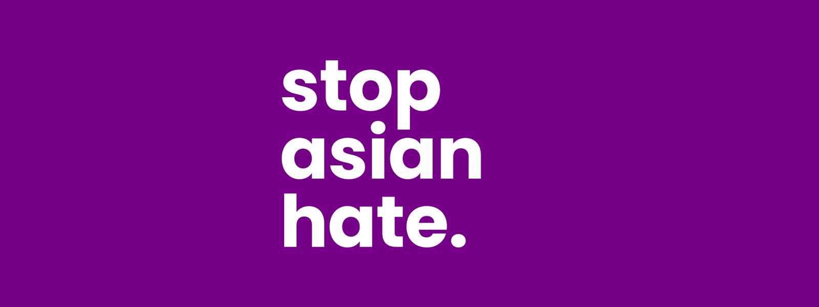 Stop asian hate.